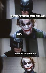 Why did the chicken cross the road? Why? To get to the other side ... via Relatably.com