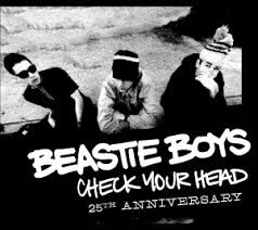 <b>Beastie Boys</b>' <b>Check</b> Your Head 25th Anniversary - ABV