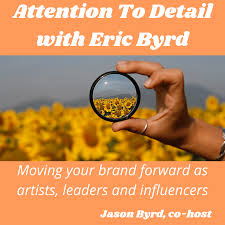 Attention to Detail with Eric Byrd