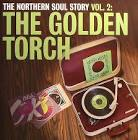 The Northern Soul Story, Vol. 2: The Golden Torch