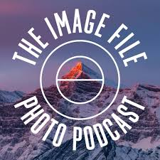 The Image File Photography Podcast