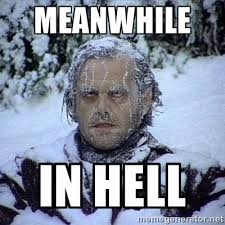 meanwhile in hell - Frozen Jack | Meme Generator via Relatably.com