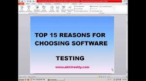 top reasons for choosing software testing career top 15 reasons for choosing software testing career
