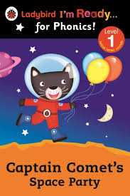 Captain Comet's Space Party Ladybird <b>I'm Ready for Phonics</b>: Level 1