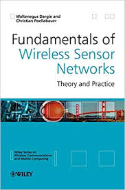 Buy Fundamentals of Wireless Sensor Networks: Theory and ...