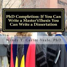 PhD Completion     Dissertation and Thesis Help