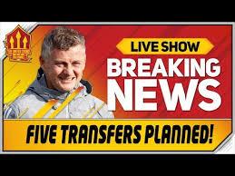 Solskjaer Targets FIVE Transfers! Man Utd News Now - YouTube