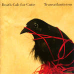 A Lack of Color by Death Cab for Cutie