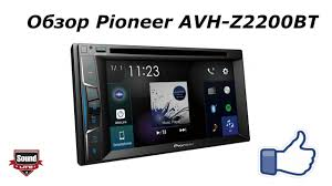 Обзор <b>Pioneer AVH</b> Z2200BT - YouTube