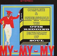<b>Otis Redding's</b> 'Dictionary Of Soul': How Otis Made His Best Album ...