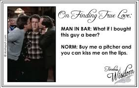 The Timeless Wisdom Of Norm Peterson - Beer. Humor. Fun ...