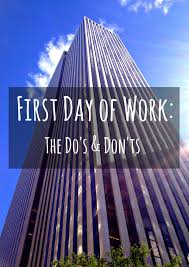 first day of work the do s don ts all shook up work3