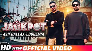 Jackpot (Official Video) | Asif Ballaj ft. <b>Bohemia</b> | J.Hind | Latest ...
