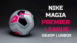 <b>Футбольный мяч Nike Magia</b> Premier League SC3621-100 - YouTube