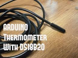 <b>DS18B20</b> (Digital <b>Temperature Sensor</b>) and Arduino - Arduino ...