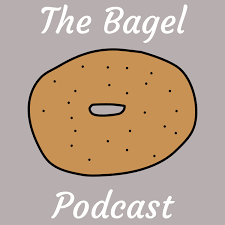 The Bagel Podcast