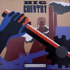<b>Big Country</b> - <b>Steeltown</b> | Releases | Discogs
