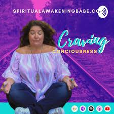 Craving Consciousness