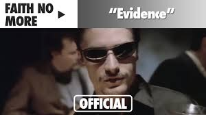 <b>Faith No More</b> - Evidence (Official Music Video) - YouTube