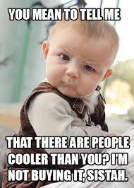 skepticla-baby-meme.jpg via Relatably.com