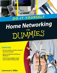 <b>Home</b> Networking Do-It-Yourself For Dummies by <b>Lawrence C</b> ...