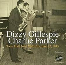 <b>Dizzy</b> Gillespie, <b>Charlie Parker</b> - Town Hall NYC June 22, 1945 ...