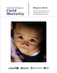 Levels and Trends in <b>Child</b> Mortality Report <b>2018</b> | United Nations ...