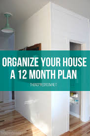Organize Your House  A Month Plan    The Inspired Roomorganize your house month plan