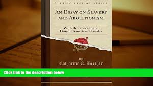 audiobook an essay on slavery and abolitionism reference to 00 15