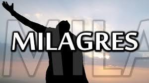 Resultado de imagem para IMAGENS DE MILAGRES
