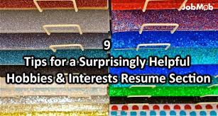 📝  tips for a surprisingly helpful hobbies  amp  interests resume     tips for a surprisingly helpful hobbies  amp  interests resume section