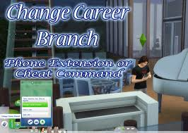 mod the sims change career branch v3 advertisement