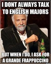 I Dont Always Talk To English Majors | WeKnowMemes via Relatably.com