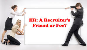 how to be successful in recruitment hr recruiter friend or foe hr and a recruiter fighting