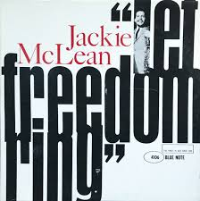 <b>Jackie McLean</b> - <b>Let</b> Freedom Ring | Releases | Discogs
