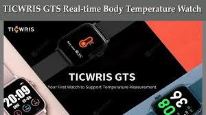 Temperature Watch: <b>TICWRIS GTS Real time</b> Body Temperature ...