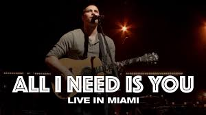 <b>ALL I NEED IS</b> YOU - LIVE IN MIAMI - Hillsong UNITED - YouTube