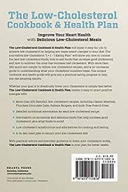 <b>Low Cholesterol</b> Cookbook & <b>Health</b> Plan: Meal Plans and <b>Low</b>-<b>Fat</b> ...