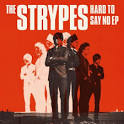 Hard to Say No EP album by The Strypes