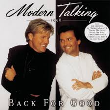 <b>Modern Talking</b> - <b>Back</b> for Good: The 7th Album Lyrics and Tracklist ...