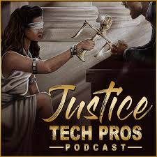 Justice Tech Pro's Podcast
