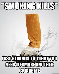 Scumbag anti-smoking advertscum memes   quickmeme via Relatably.com