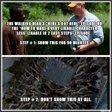 "The Walking Dead's ""Here's not Here"" episode or the ""How to Make a ... via Relatably.com"