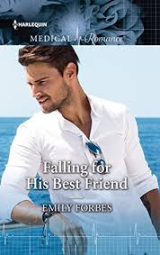<b>Falling for</b> His Best Friend - Kindle edition by <b>Emily Forbes</b> ...