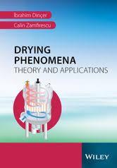 <b>Drying Phenomena</b> eBook by <b>Ibrahim Dincer</b> - 9781118534915 ...