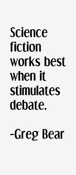greg-bear-quotes-923.png via Relatably.com