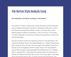 tim burton style analysis essay tackk
