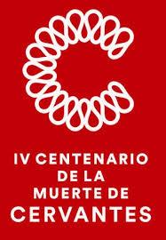 Resultado de imagen de iv centenario muerte de cervantes imagenes