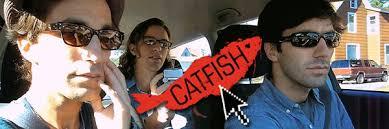 Catfish, a doc turned reality show.