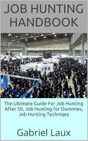 cheap job hunting tips job hunting tips deals on line at get quotations middot job hunting handbook the ultimate guide for job hunting after 50 job hunting for